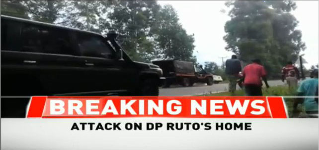DP William Ruto's home in Sugoi is under attack by heavily armed gunmen