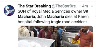 Royal Media Services SK Macharia's son dies in road accident